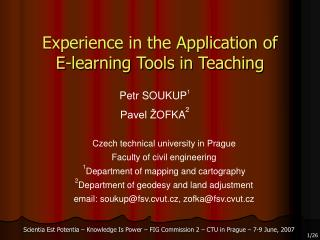 Experience in the Application of  E-learning Tools in Teaching