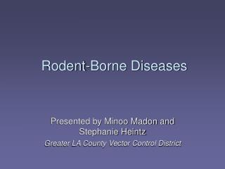 Rodent-Borne Diseases