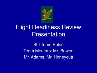 Flight Readiness Review Presentation