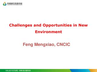 Challenges and Opportunities in New Environment