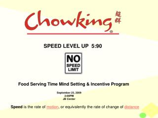 Food Serving Time Mind Setting & Incentive Program