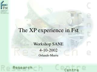 The XP experience in Fst