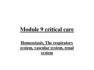 Module 9 critical care