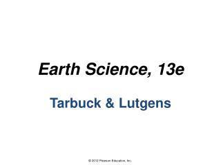 Earth Science, 13e