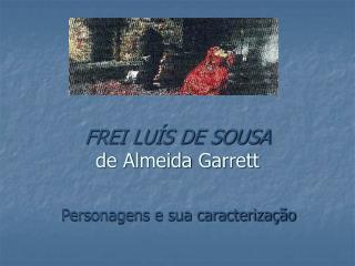 FREI LU S DE SOUSA  de Almeida Garrett