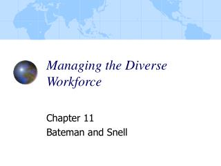 Managing the Diverse Workforce