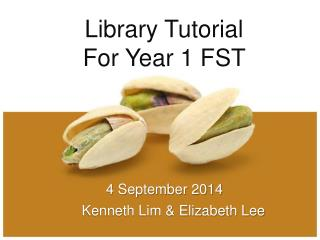Library Tutorial  For Year 1 FST