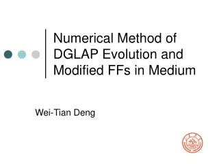 Numerical Method of DGLAP Evolution and Modified FFs in Medium