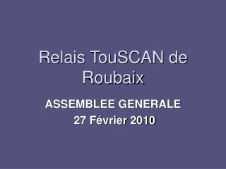 Relais TouSCAN de Roubaix