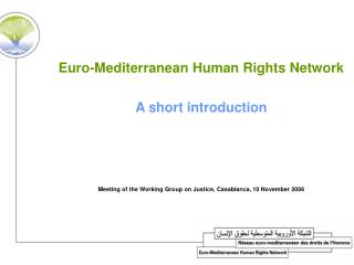 Euro-Mediterranean Human Rights Network A short introduction