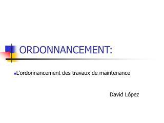 ORDONNANCEMENT: