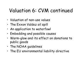 Valuation 6: CVM continued