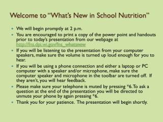 "Welcome to ""What's New in School Nutrition"""