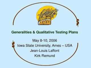Generalities & Qualitative Testing Plans