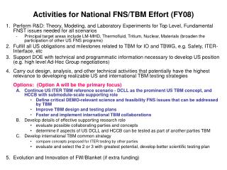 Activities for National FNS/TBM Effort (FY08)