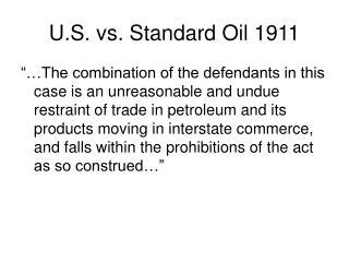 U.S. vs. Standard Oil 1911
