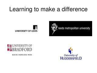 Learning to make a difference