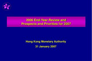 2006 End-Year Review and  Prospects and Priorities for 2007