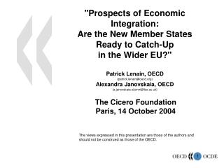 The Cicero Foundation Paris, 14 October 2004
