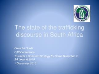 The state of the trafficking discourse in South Africa