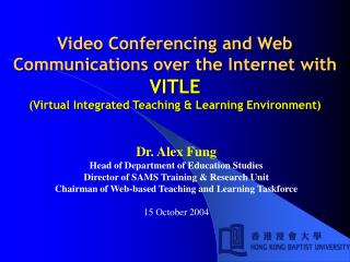 Video Conferencing and Web Communications over the Internet with VITLE  Virtual Integrated Teaching  Learning Environmen