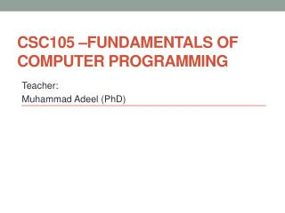 CSC105 –Fundamentals of computer programming