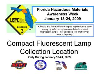 Florida Hazardous Materials  Awareness Week January 18-24, 2009