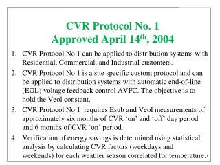 CVR Protocol No. 1 Approved April 14 th , 2004