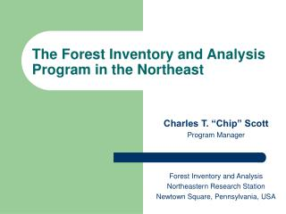 The Forest Inventory and Analysis Program in the Northeast