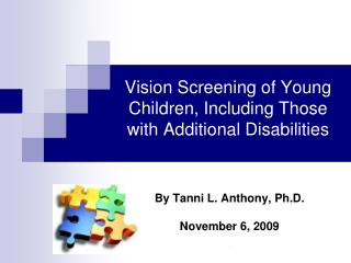 Vision Screening of Young Children, Including Those with Additional Disabilities
