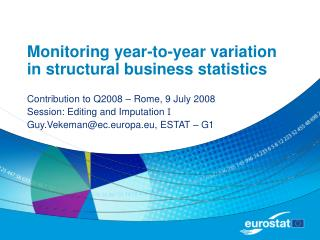 Monitoring year-to-year variation in structural business statistics