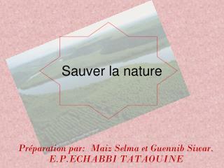 Sauver la nature
