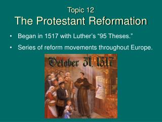 Topic 12  The Protestant Reformation