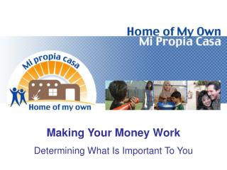 Making Your Money Work Determining What Is Important To You