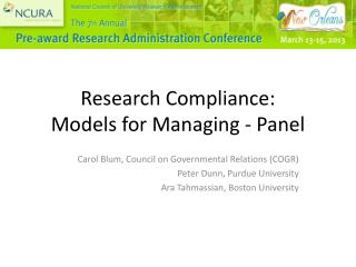 Research Compliance:  Models for Managing - Panel