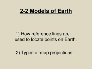 2-2 Models of Earth
