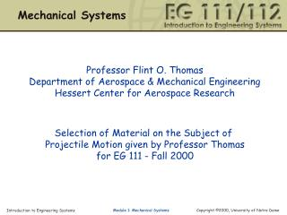 Professor Flint O. Thomas Department of Aerospace & Mechanical Engineering
