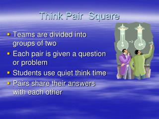 Think Pair  Square