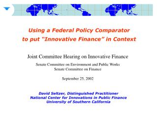 "Using a Federal Policy Comparator   to put ""Innovative Finance"" in Context"