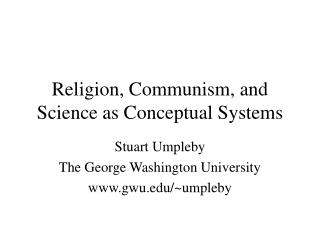 Religion, Communism, and Science as Conceptual Systems