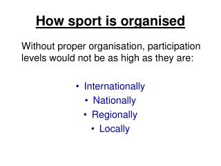 How sport is organised