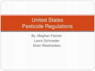 United States  Pesticide Regulations