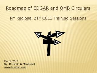 Roadmap of EDGAR and OMB Circulars NY Regional 21 st CCLC  Training Sessions