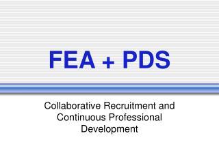 FEA + PDS