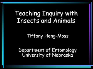 Teaching Inquiry with Insects and Animals