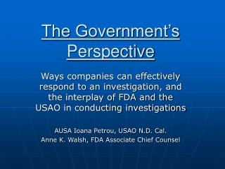 The Government's Perspective