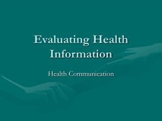Evaluating Health Information