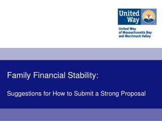 Family Financial Stability:  Suggestions for How to Submit a Strong Proposal