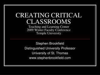 Stephen Brookfield Distinguished University Professor University of St. Thomas