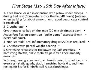 First Stage (1st- 15th Day After Injury)